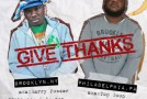 Troy Ave x AR-AB – Give Thanks