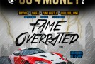 Go 4 Money Team &#8211; Fame Overrated Vol. 1 (Hosted by DJ Fly Guy) (Mixtape)