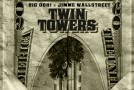 Big Ooh! x JiMMe Wallstreet &#8211; Twin Towers (The Mixtape) Hosted By Don Cannon &#038; Ace McClowd