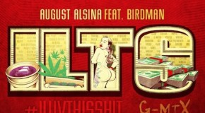 August Alsina – I Luv This Shit (Remix) Ft. Birdman