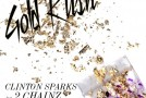 Clinton Sparks – Gold Rush Ft. 2 Chainz, Macklemore & D.A.