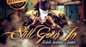 Rich Homie Quan – Still Goin In Reloaded (Mixtape)