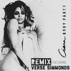 Ciara x Verse Simmonds &#8211; Body Party (Remix)