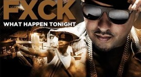 French Montana &#8211; Fuck What Happen Tonight Ft. Snoop Dogg, Ace Hood, Scarface, Mavado &amp; DJ Khaled (Prod by The Beat Bully)