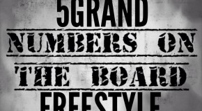 5Grand &#8211; Numbers On The Board Freestyle