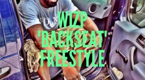 Wiz P – Backseat Freestyle