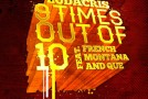 Ludacris &#8211; 9 Times Out Of 10 Ft. French Montana &#038; Que