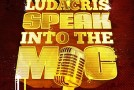 Ludacris  Speak Into The Mic (Prod. by Mike Will Made It)