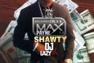 MaxPayne Shawty – Recession Proof 1.5 (Mixtape) (Hosted by DJ Lazy K)