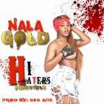 Nala Gold x Stevie J – Hi Haters (Prod. By 808 Ace) (Video)