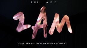 Phil Adé – 2am Ft. Bun B