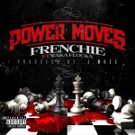 Frenchie x Waka Flocka – Power Moves (Video Trailer) (Dir. by Brix Flix)