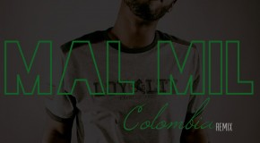 Mal Mil &#8211; Colombia Freestyle
