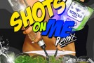 TJay – Shots On Me (Remix) Ft. French Montana & SK The Prez