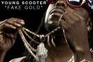 Young Scooter  Fake Gold (Prod. by Zaytoven)