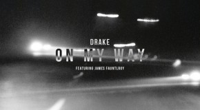 Drake x James Fauntleroy – On My Way