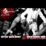 Gutter – Back Broke (Official Video) (Shot by Killavision)