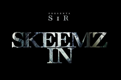 SiR – Skeemz In (Prod by BeatUpBoyz)