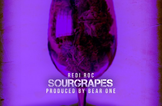 Rediroc – Sour Grapes (Prod by Bear One)