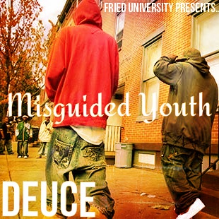 Deuce   Misguided Youth