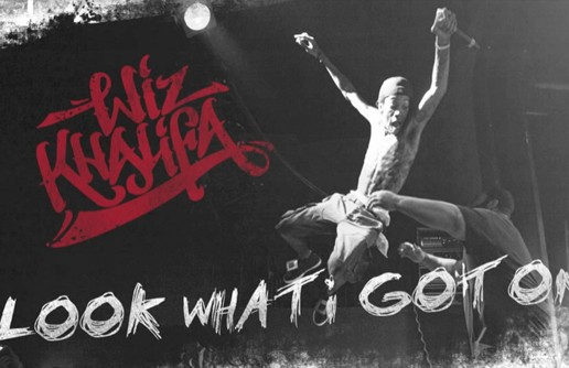 Wiz Khalifa – Look What I Got On