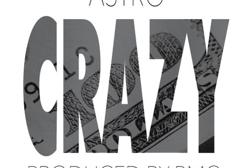 Astro – Crazy (Produced by BMC)