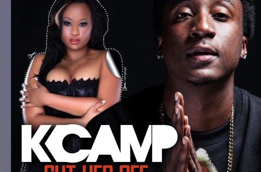 K Camp – Cut Her Off (Prod. by Will A Fool)