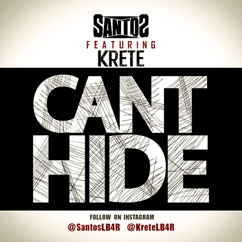 Santos - Can't Hide Ft. Krete