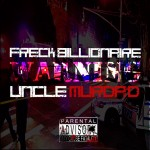 Freck Billionaire – Warning (Uncle Murda Diss)