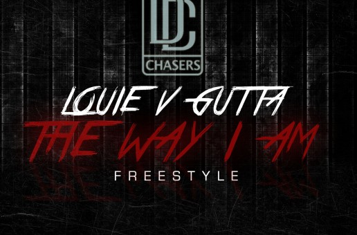 Louie V Gutta – The Way I Am Freestyle