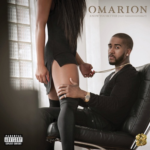 Omarion - Know You Better Ft. Fabolous & Pusha T