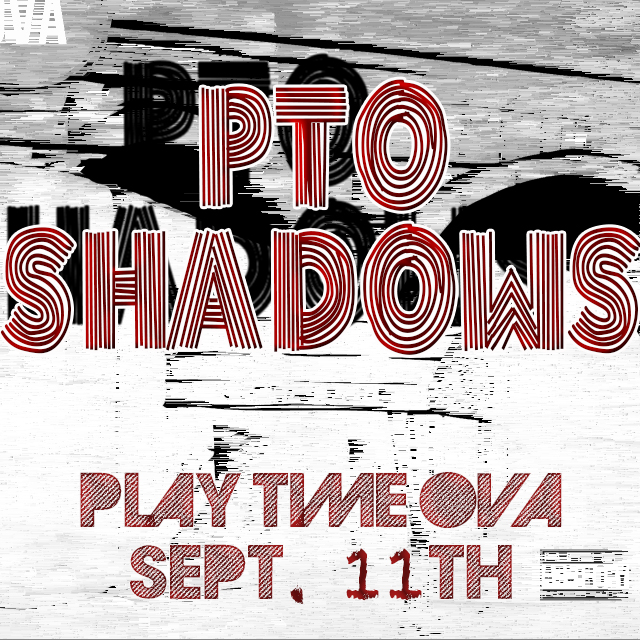 P.T.O. - Shadows (Prod. by V Don)