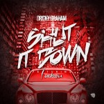 Driicky Graham x Iamsu – Shut It Down