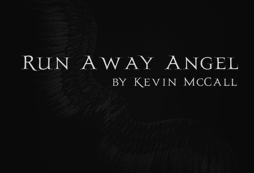 Kevin McCall – Run Away Angel