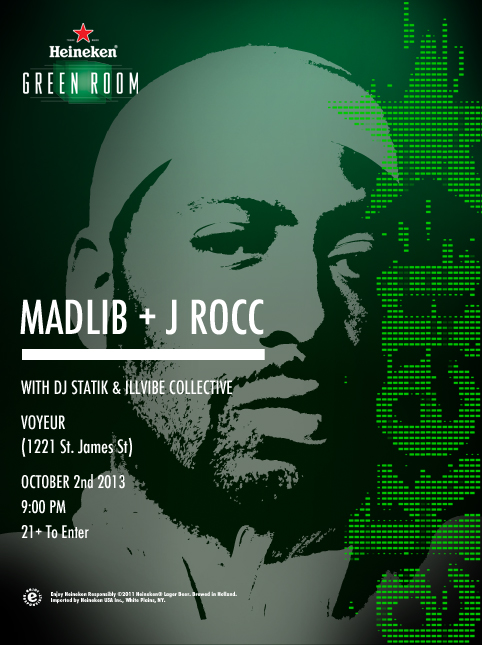 next heneikengreenroom w madlib more 10213 12 the door or free with rsvp HHS1987 2013 Next #HeneikenGreenRoom w/ Madlib & more 10/2/13 ($12 @ THE DOOR OR FREE WITH RSVP)