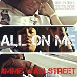 JiMMe Wallstreet – All On Me (Video)