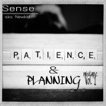 Sense – Patience and Planning (Mixtape)