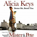 Alicia Keys – Better You Better Me