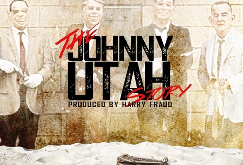 Eddie B & Harry Fraud – The Johnny Utah Story (Mixtape)