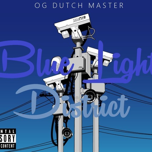 ODdutchmasterbldHHS1987 OG Dutch Master   Blue Light District (Mixtape)