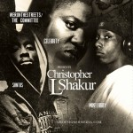 Santos x Mike Larry x Celebrity – Christopher L Shakur (Mixtape)