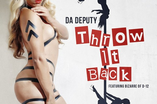 Da Deputy – Throw It Back Ft. Bizarre