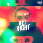 McVeigh – Act Right (Freestyle)