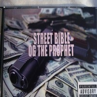 OG The Prophet – Street Bible (Mixtape)