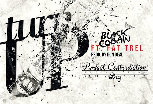 Black Cobain – Turn Up Ft. Fat Trel