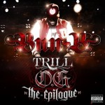 Bun B Unveils Trill O.G: The Epilogue Cover Art & Tracklist