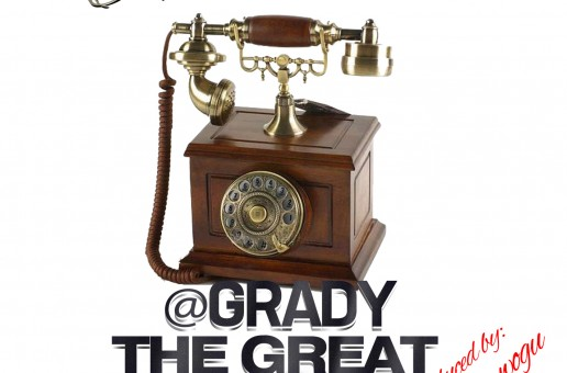 Grady The Great x Slice 9 – Stop Callin' Me