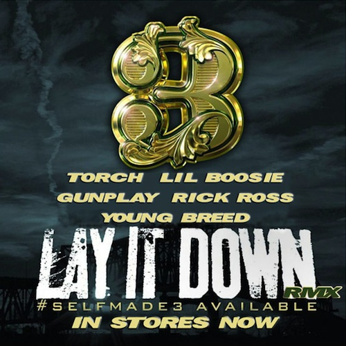 layitdownHHS1987 Rick Ross – Lay It Down (Remix) Ft. Lil Boosie, Young Breed, Gunplay & Torch