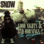 Snow Tha Product – Hold You Down Ft. CyHi The Prynce