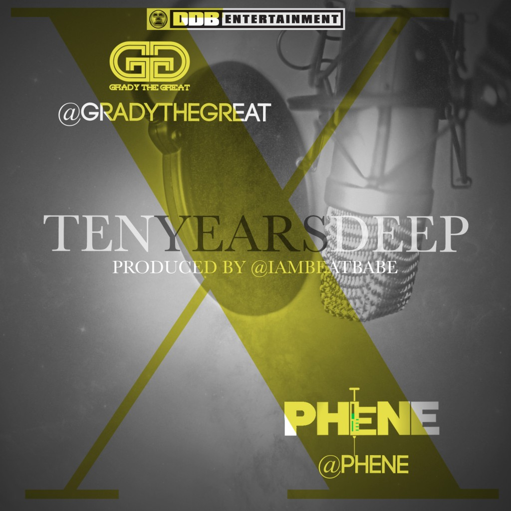 grady-the-great-x-phene-10-years-deep.jpeg
